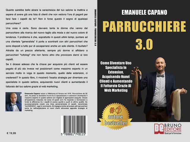 Emanuele Capano, Parrucchiere 3.0: il Bestseller su come acquisire nuovi clienti per il proprio salone