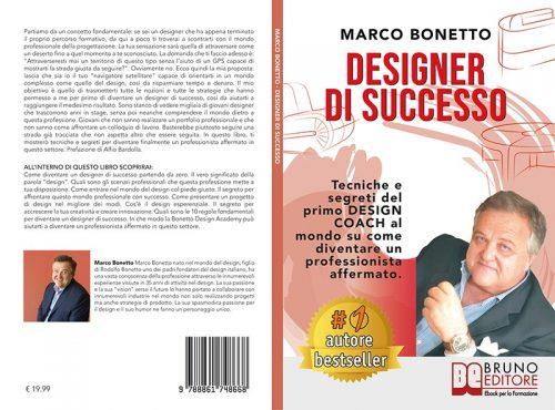 """Libri: """"Designer Di Successo"""" di Marco Bonetto condivide i segreti per diventare un professionista affermato"""