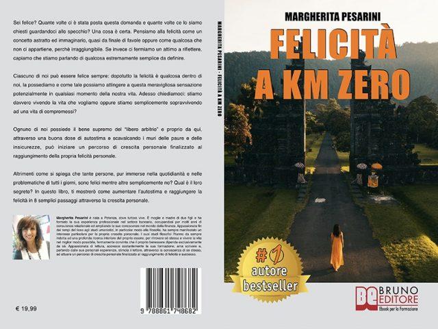 """Libri: """"Felicità A Km Zero"""" di Margherita Pesarini mostra il segreto della felicità in 8 passi"""