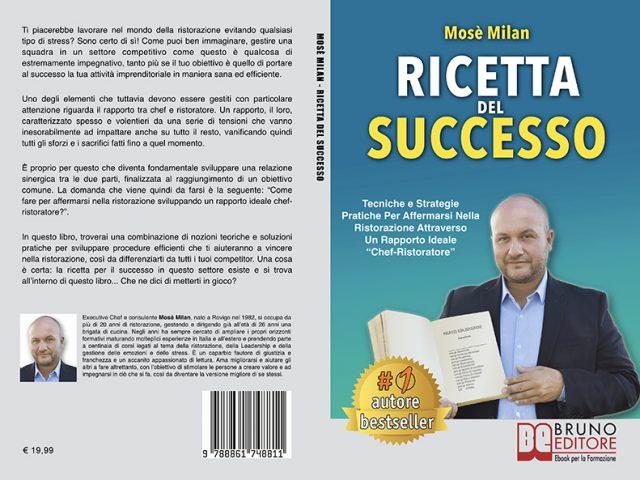 Mosè Milan, Ricetta Del Successo: rivelate le strategie per migliorare la gestione di un'attività di ristorazione