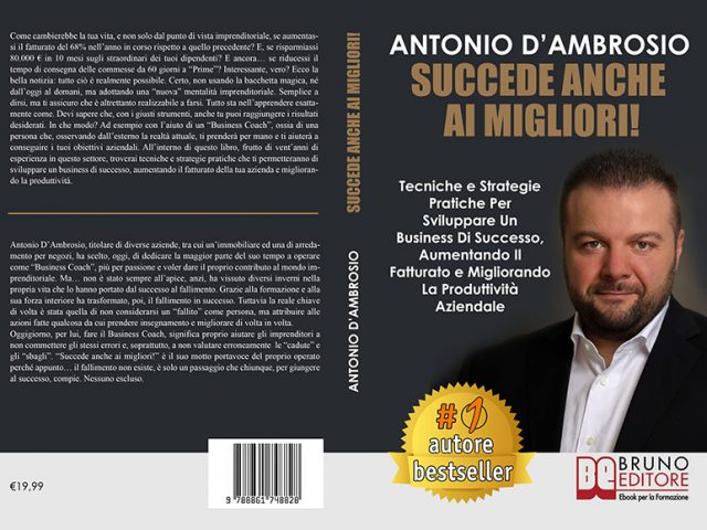 Antonio D'Ambrosio, Succede Anche Ai Migliori: la guida per imprenditori che vogliono avere successo
