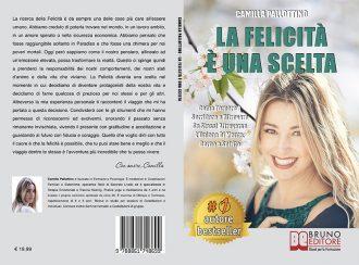 """Libri: """"La Felicità È Una Scelta"""" di Camilla Pallottino mostra i segreti della felicità personale e spirituale"""