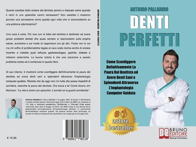 """Libri: """"Denti Perfetti"""" di Antonio Palladino mostra i segreti per sconfiggere la paura del dentista"""