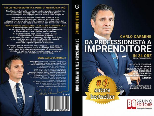 Carlo Carmine, Da Professionista A Imprenditore: il Bestseller su come uscire dalla ruota del criceto della libera professione