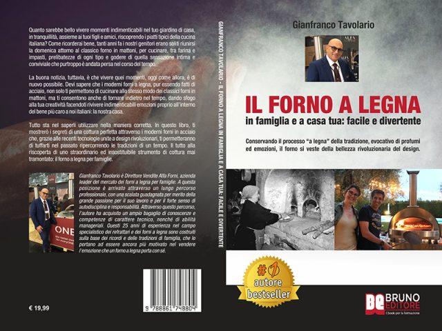Gianfranco Tavolario, Il Forno A Legna: rivelato il segreto per cucinare piatti perfetti col forno a legna
