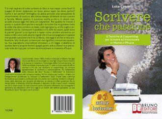 Luca Coscelli, Scrivere Che Passione: il Bestseller su come diventare un copy di successo