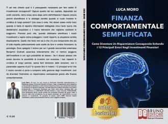 Luca Moro, Finanza Comportamentale Semplificata: il Bestseller su come investire senza commettere errori