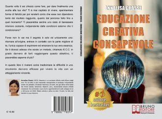 """Libri: """"Educazione Creativa Consapevole"""" di Annalisa Grassi mostra il segreto del benessere interiore"""