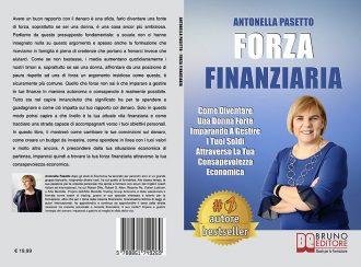 Antonella Pasetto, Forza Finanziaria: il Bestseller su come gestire il proprio denaro