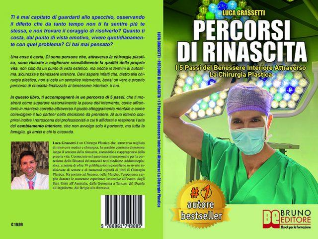 Luca Grassetti, Percorsi Di Rinascita: il Bestseller su come migliorare la qualità della propria vita