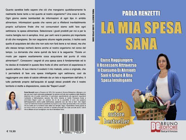 Paola Renzetti, La Mia Spesa Sana: il Bestseller su come fare una spesa salutare