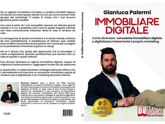 Gianluca Palermi, Immobiliare Digitale: il Bestseller su come digitalizzare il proprio marketing nell'immobiliare