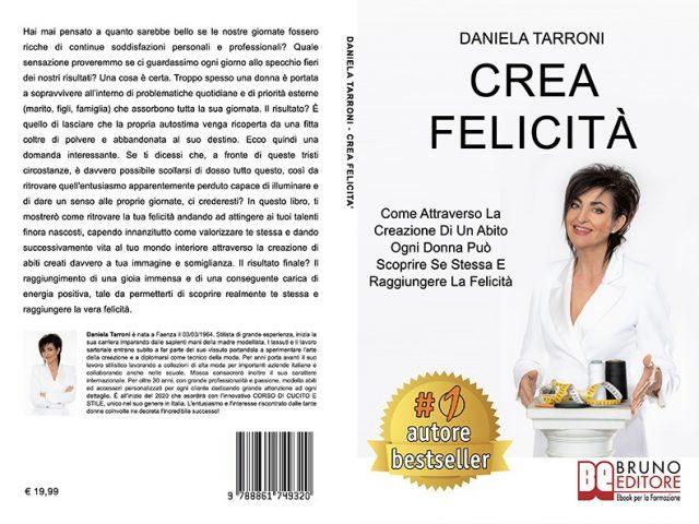 Daniela Tarroni, Crea Felicità: il Bestseller su come raggiungere la felicità attraverso la moda