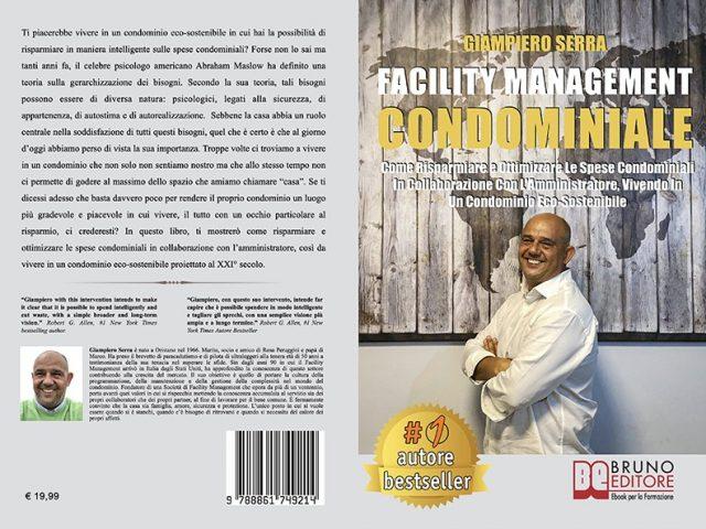 Giampiero Serra, Facility Management Condominiale: il Bestseller su come ottimizzare le spese del condominio