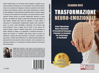 Claudia Vece, Trasformazione Neuro-Emozionale: il Bestseller su come trasformare la propria realtà