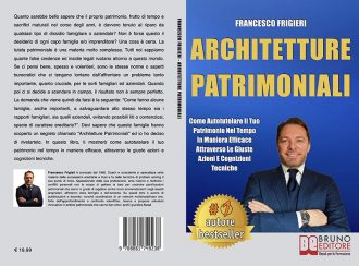 Francesco Frigieri, Architetture Patrimoniali: il Bestseller su come tutelare il proprio patrimonio