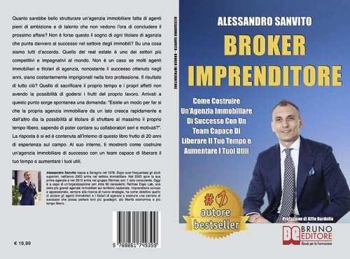 Alessandro Sanvito, Broker Imprenditore: il Bestseller su come costruire un'agenzia immobiliare di successo