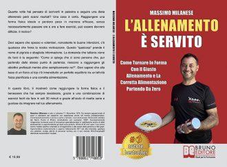 Massimo Milanese, L'allenamento è servito: il Bestseller su come tornare in forma partendo da zero