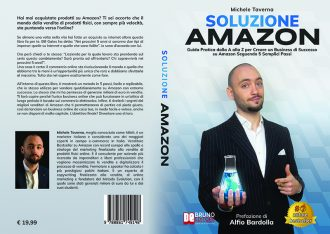Michele Taverna, Soluzione Amazon: il Bestseller su come partire nella vendita con Amazon FBA