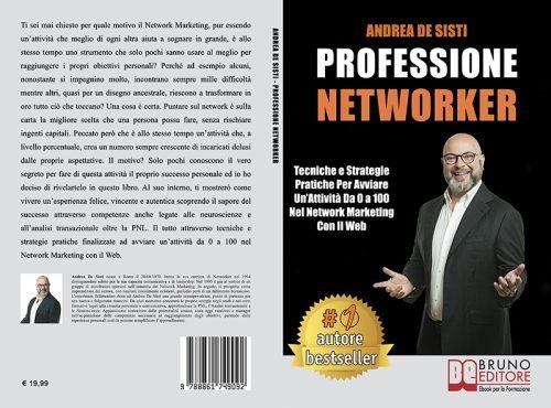 Andrea De Sisti, Professione Networker: il Bestseller su come avere successo in questo settore