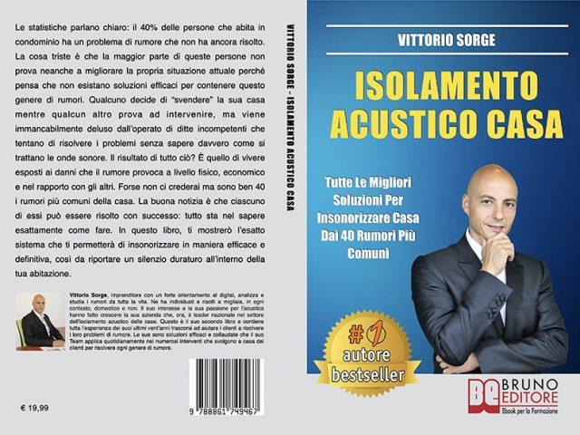 Vittorio Sorge: il Bestseller su come insonorizzare la propria casa in maniera definitiva